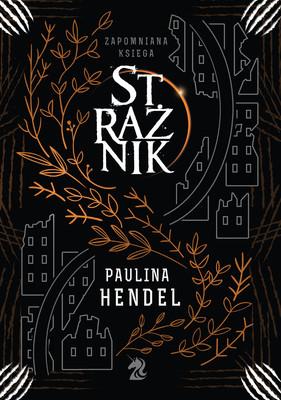Paulina Hendel - Strażnik