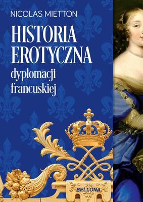 Nicolas Mietton - Historia erotyczna dyplomacji francuskiej