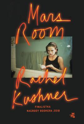 Rachel Kushner - Mars Room