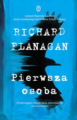 Richard Flanagan - Pierwsza osoba