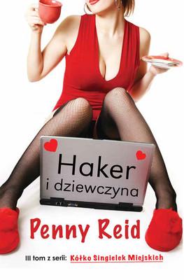 Penny Reid - Haker i dziewczyna