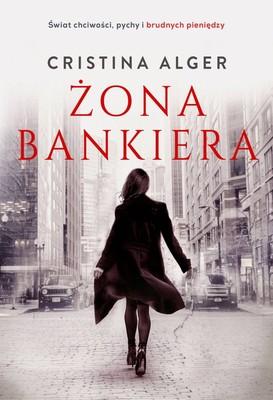 Cristina Alger - Żona bankiera