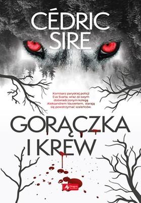 Cedric Sire - Gorączka i krew
