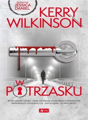 Kerry Wilkinson - W potrzasku
