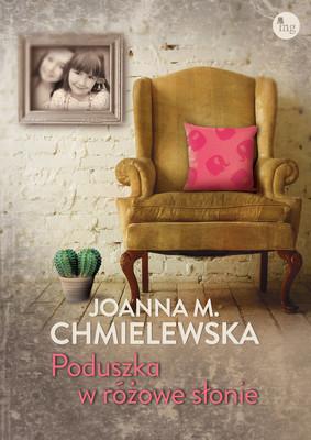 Joanna M. Chmielewska - Poduszka w różowe słonie
