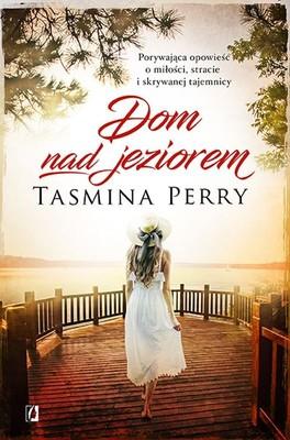 Tasmina Perry - Dom nad jeziorem