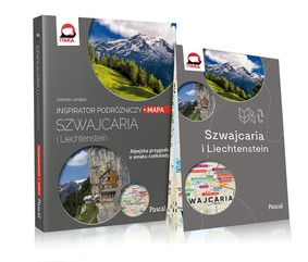 Szwajcaria i Liechtenstein. Alpejska przygoda o smaku czekolady