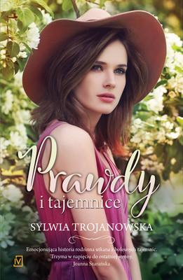 Sylwia Trojanowska - Prawdy i tajemnice