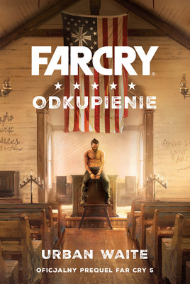Urban Waite - Far Cry. Odkupienie