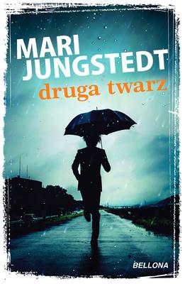 Mari Jungstedt - Druga twarz