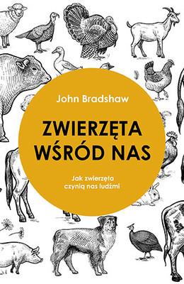 John Bradshaw - Zwierzęta wśród nas