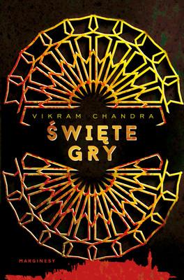 Vikram Chandra - Święte gry