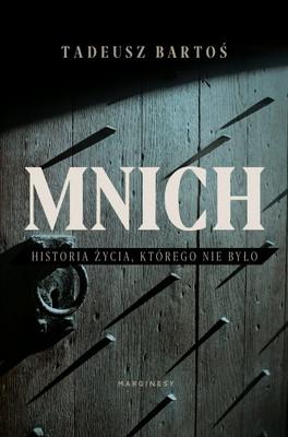 Tadeusz Bartoś - Mnich