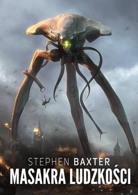 Stephen Baxter - Masakra ludzkości