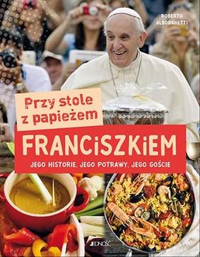 Roberto Alborghetti - Przy stole z papieżem Franciszkiem