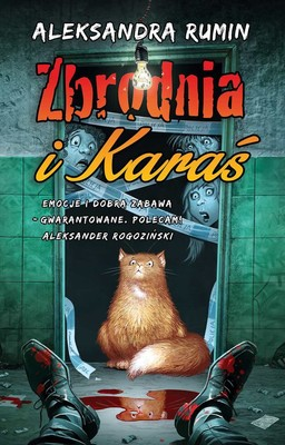 Aleksandra Rumin - Zbrodnia i Karaś