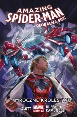 Dan Slott - Mroczne królestwo. Amazing Spider-Man. Globalna sieć. Tom 2