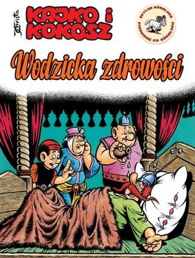 Janusz Christa - Kajko i Kokosz. Wodzicka zdrowości