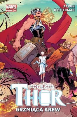 Jason Aaron - Grzmiąca krew. Potężna Thor. Tom 1