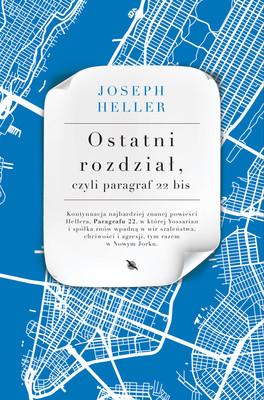Joseph Heller - Ostatni rozdział, czyli paragraf 22 bis
