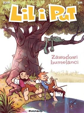 Maciej Kur - Zawodowi bumelanci. Lil i Put. Tom 4