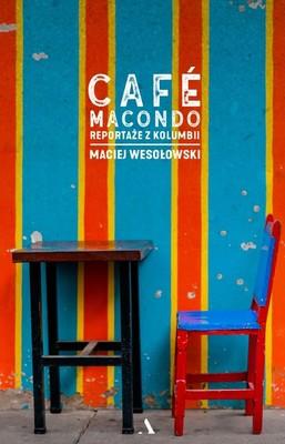 Maciej Wesołowski - Cafe Macondo