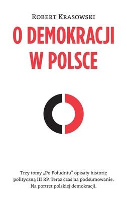 Robert Krasowski - O demokracji w Polsce