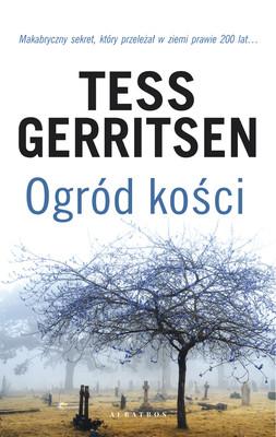 Tess Gerritsen - Ogród kości