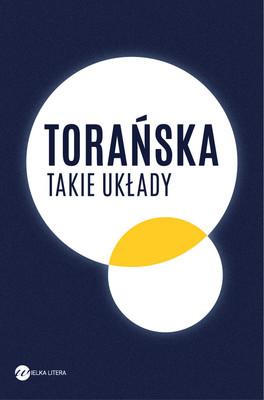 Teresa Torańska - Takie układy