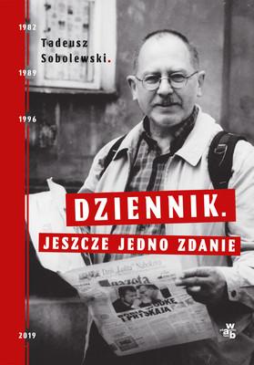 Tadeusz Sobolewski - Dziennik. Jeszcze jedno zdanie