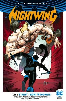 Tim Seeley - Starzy i nowi wrogowie. Nightwing. Tom 4