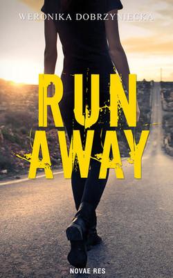Weronika Dobrzyniecka - Run Away