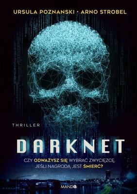 Arno Strobel, Ursula Poznanski - Darknet