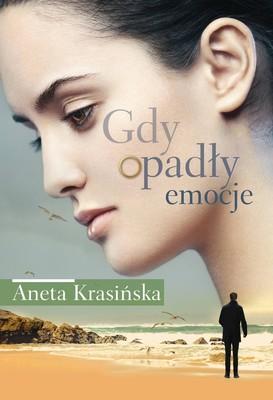 Aneta Krasińska - Gdy opadły emocje