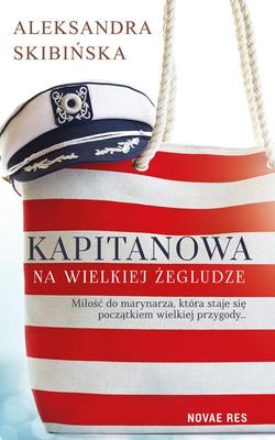 Aleksandra Skibińska - Kapitanowa na wielkiej żegludze
