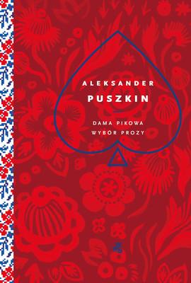 Aleksander Puszkin - Dama pikowa. Wybór prozy