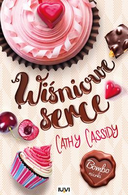 Cathy Cassidy - Wiśniowe serce