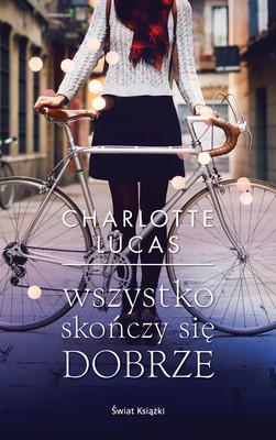 Charlotte Lucas - Wszystko skończy się dobrze