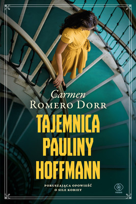 Carmen Romero Dorr - Tajemnica Pauliny Hoffmann