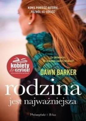 Dawn Barker - Rodzina jest najważniejsza