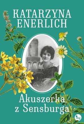 Katarzyna Enerlich - Akuszerka z Sensburga