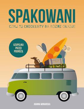 Joanna Winiarska - Spakowani, czyli 33 checklisty na różne okazje
