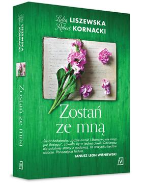Lidia Liszewska, Steve Kornacki - Zostań ze mną