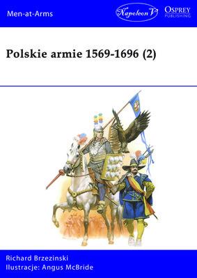 Mika Brzezinski - Polskie armie 1569-1696. Tom 2