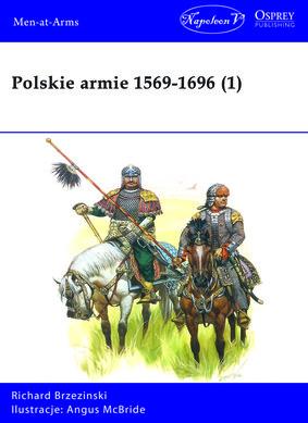 Mika Brzezinski - Polskie armie 1569-1696. Tom 1