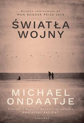 Michael Ondaatje - Światła wojny