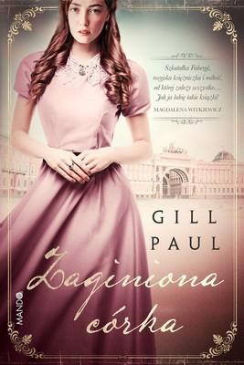 Gill Paul - Zaginiona córka