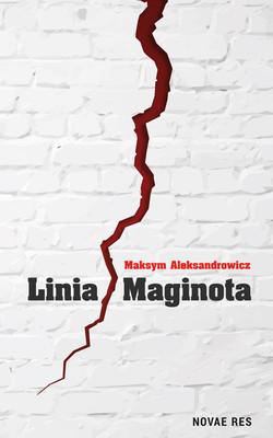 Maksym Aleksandrowicz - Linia Maginota