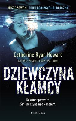 Catherine Ryan Howard - Dziewczyna kłamcy