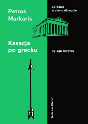 Petros Markaris - Kasacja po grecku